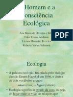 Homem e Consciência Ecológica