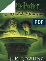 6. J.K.rowling - Harry Potter Si Printul Semipur