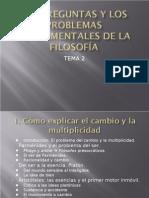TEMA 2. PREGUNTAS FUNDAMENTALES FILOSOFÍA
