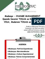 Mudança - CHANGE MANAGEMENT