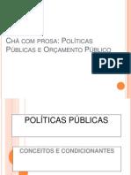 CHA COM PROSA POLÍTICAS PÚBLICAS E ORÇAMENTO PÚBLICO