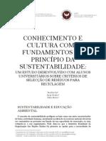 CONHECIMENTO E CULTURA COMO FUNDAMENTOS DO PRINCÍPIO DA SUSTENTABILIDADE