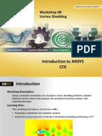 CFX-Intro 14.0 WS08 Vortex-Shedding