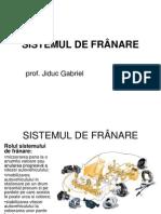 Sistemul de Franare