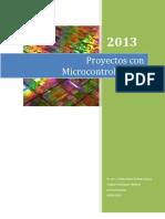 Proyectos Con Microcontroladores 2013A
