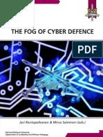The Fog of Cyber Defence NDU 2013