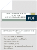 DEVELOPMENTAL DEFECTSOF THE ORAL AND MAXILLOFACIAL REGION