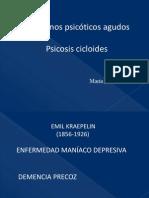 ASOCIACIÓN DE PSIQUIATRÍA  DE  ROSARIO- TRASTORNOS PSICÓTICOS AGUDOS-PSICOSIS CICLOIDES