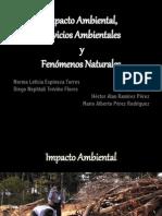 Impacto Ambiental, Servicios Ambientales y Fenómenos