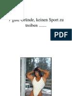 7guteGrndekeinenSportzutreiben