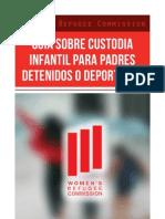 Guia Para Custodia Infantil Para Madres y Padres Detenidos o Deportados