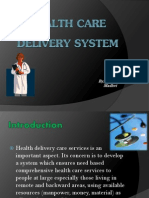 Health Care Delivery System