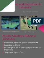 Football and Badminton Presentation- Sarah Gaston
