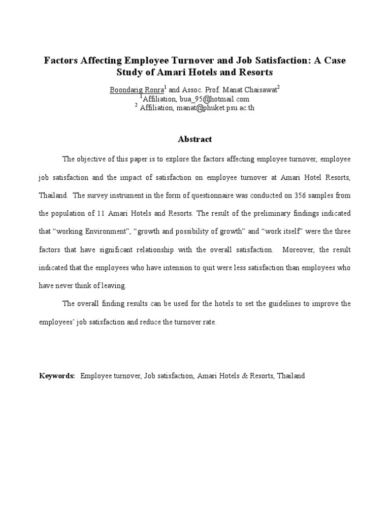 literature review on job satisfaction and employee turnover Job satisfaction among nurses: a literature  while numerous factors have been linked to nurses' turnover, job satisfaction is the most  whether or not the job met the employee's physical and psychological needs.