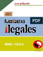 Alienígenas Ilegales #2 La Nueva Polución