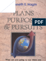 Plans Purposes and Pursuits Kenneth E Hagin