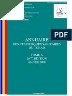 Annuaire des Statistiques Sanitaires du Tchad 2006--Tome A, 20eme edition (Septembre 2007)