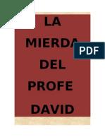 La Mierda Del Profe David
