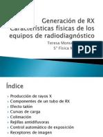 4 y 5 - Generación de RX. Características de los equipos de RD