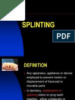 25 Splinting