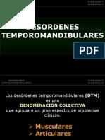 DTM 1ª Parte. Etiología y desarrollo de los DTM.