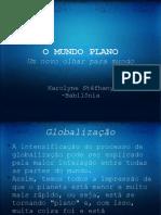 O_MUNDO_PLANOUm_novo_olhar_para_mundo