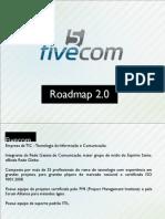 Fivecom Roadmap 2.0