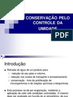 5ª AULA - CONSERVAÇÃO PELO CONTROLE DA UMIDADE