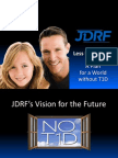 JDRF, Less Until None