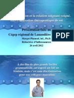 Communication_et_relation_soignant-soigné_Vers_l_utilisation_therapeutique_de_soiPhaneuf_1ePartie_Avril2012