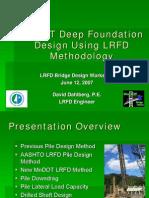 Deep Foundations using LRFD Method
