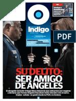 Reporte Indigo SU DELITO SER AMIGO DE ÁNGELES 9 Mayo 2013