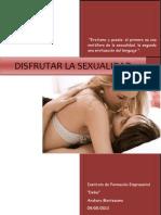 Disfrutar de La Sexualidad. Anakary Montezuma