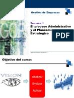 GDE2013I - Semana 01 - El Proceso Administrativo.ppt