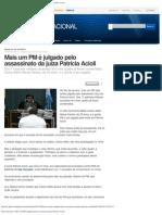 16042013 Jornal Nacional - Mais um PM é julgado pelo assassinato da juíza Patrícia Acioli