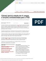 G1 - Câmara aprova criação de 41 cargos e funções comissionadas para o PSD (16-04-2013)