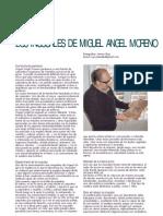 Los inusuales de Miguel Ángel Moreno