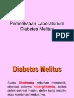 E&M_Patologi Klinik^Pemeriksaan Laboratorium Diabetes Mellitus^