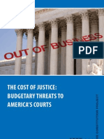 The Cost of Justice Budgetary Threats to America's Courts1