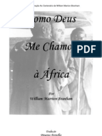 Como Deus Me Chamou à África - William Branham