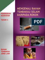 Mengenali Bahan Tembakau Selain Daripada Rokok - PK T3