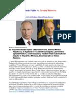 Vladimir Putin vs. Traian Băsescu