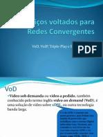 Serviços voltados para Redes Convergentes - aula 06