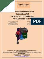 Desarrollo Económico Local. DURANGALDEA. DESARROLLO ECONÓMICO Y DESARROLLO SOCIAL (Es) Local Economic Development. DURANGALDEA. ECONOMIC DEVELOPMENT AND SOCIAL DEVELOPMENT (Es) Tokiko Ekonomi Garapena. DURANGALDEA. EKONOMI GARAPENA ETA GIZARTE GARAPENA (Es)
