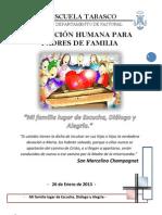ESCUELA TABASCO PROGRAMA formación de padres de familia2013 MI FAMILIA LUGAR DE ESCUCHA DIÁLOGO Y ALEGRÍA