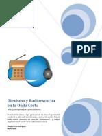 Diexismo y Radioescucha en La Onda Corta