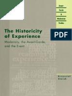 (Avant-Garde &Amp_ Modernism Studies ) Krzysztof Ziarek  The Historicity of Experience Modernity, The Avant-Garde, And the Event (Avant-Garde & Modernism Studies) Northwestern University Press (2001)