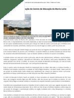 Ruiter autoriza construção do Centro de Educação do Maria Leite - Notícia - Prefeitura de Corumbá