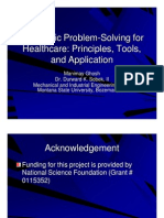 Pragmatic problem solving for healthcare