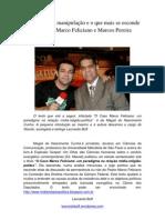 O que se esconde no jogo sujo de Marco Feliciano e o caso Marcos Pereira